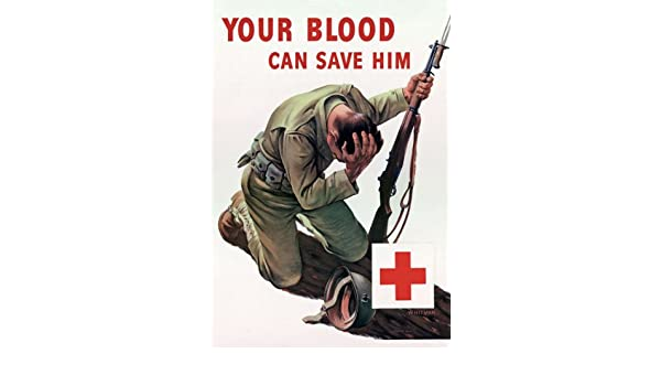 2W38 Vintage WWII Red Cross Your Blood Can Save Him Wartime War Poster WW2 A4