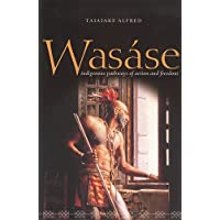 Wasase: Indigenous Pathways of Action And Freedom