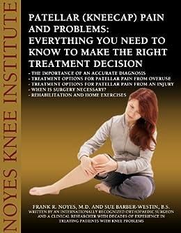 Patellar Kneecap Pain Problems Everything ebook