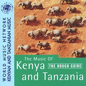 Rough Guide to Music of Kenya & Tanzania