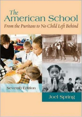 The American School: From the Puritans to No Child Left Behind