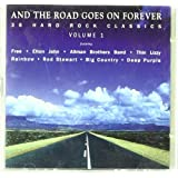 And the Road Goes on Forever - Volume 1