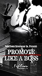Promote Like A Boss (The Fight Promoter Series Book 4)