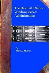 The Basic 411 Series: Windows Server Administration Paperback