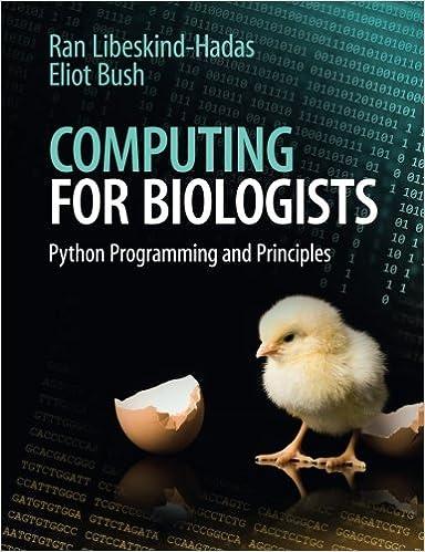 Computing for biologists python programming and principles ran computing for biologists python programming and principles ran libeskind hadas eliot bush 9781107642188 amazon books fandeluxe Images