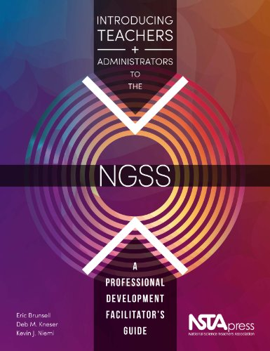 Introducing Teachers And Administrators To The NGSS: A Professional Development Facilitator's Guide - PB350X