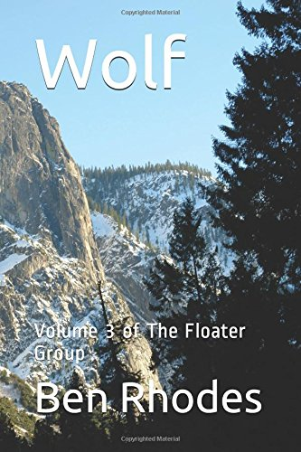 Wolf: Volume 3 of The Floater Group