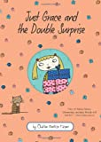 Just Grace and the Double Surprise, Charise Mericle Harper, 0547370261
