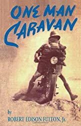 One Man Caravan (Incredible Journeys Books)