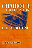 img - for Chariot 3: Conception (The Chariot Saga) (Volume 1) book / textbook / text book