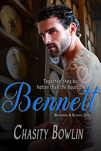 Bennett (Bourbon & Blood Book 1)