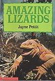 Amazing Lizards, Jayne Pettit, 0590436821