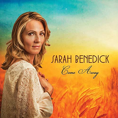 Sarah Benedick - Come Away 2018
