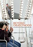 Beyond Objecthood: The Exhibition as a Critical Form since 1968 (MIT Press)