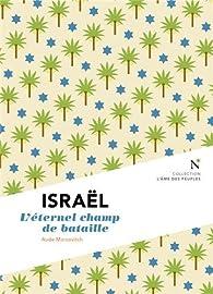 Israël : Les blessures d'un destin par Aude Marcovitch