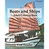 Boats & Ships : Adult Coloring Book Vol.5: Boat and Ship Sketches for Coloring