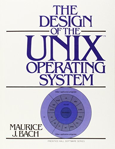 The Design of the UNIX Operating System by Bach, Maurice J. (1986) Hardcover by Prentice Hall