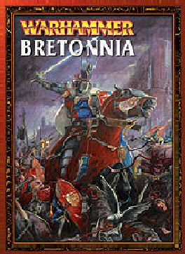 Bretonnia: A Warhammer Armies Supplement