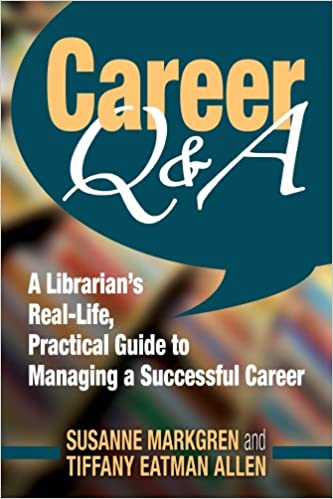 Amazon com: Career Q&A: A Librarian's Real-Life, Practical