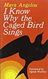 img - for I Know Why the Caged Bird Sings book / textbook / text book