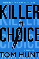 Killer Choice