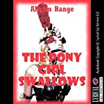 The Pony Girl Swallows: A Rough Anal Sex BDSM Erotica Story | Allysin Range