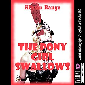 The Pony Girl Swallows Audiobook