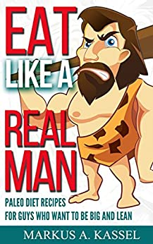 Eat like Real Man Recipes ebook product image