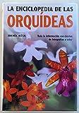 img - for La enciclopedia de las orquideas/The Complete Encyclopedia of Orchids (Spanish Edition) book / textbook / text book