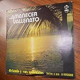 Amanecer Vallenato Con Orlando Y Sus Vallenatos // Contiene El Exito Papachongo (Carval / Vinyl)