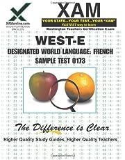 WEST-E Designated World Language: French Sample Test 0173 Teacher Certification Test Prep Study Guide