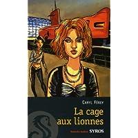 Cage aux lionnes -la