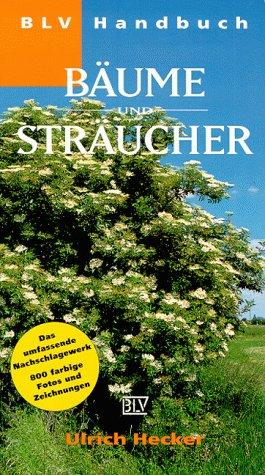 BLV Handbuch Bäume und Sträucher.