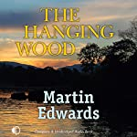 The Hanging Wood | Martin Edwards