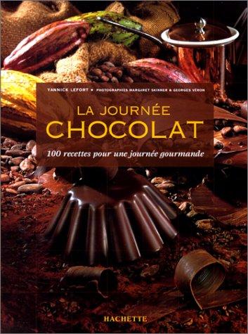 La journée chocolat : 100 recettes pour une journée gourmande