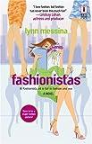 Fashionistas, Lynda Curnyn and Lynn Messina, 0373895445