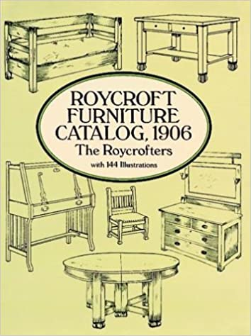 Roycroft Furniture Catalog, 1906: The Roycrofters: 0800759281138:  Amazon.com: Books