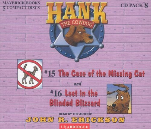 The Case of the Missing Cat / Lost in the Blinded Blizzard (Hank the Cowdog)