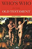 Who's Who in the Old Testament, Joan Comay, 0415260310