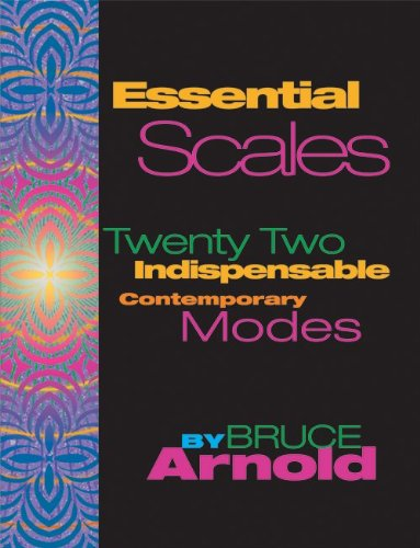 Indispensable Scales - Essential Scales: Twenty Two Indispensable Contemporary Modes