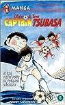 Captain Tsubasa, tome 6 : Alors, prêts pour le tournoi décisif ? par Takahashi