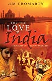 For the Love of India, Jim Cromarty, 0852345984