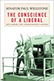 The Conscience of a Liberal, Paul David Wellstone, 0679462945