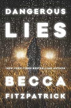 Dangerous Lies by [Fitzpatrick, Becca]
