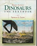 Dinosaurs : The Textbook, Spencer G. Lucas, 0697279952