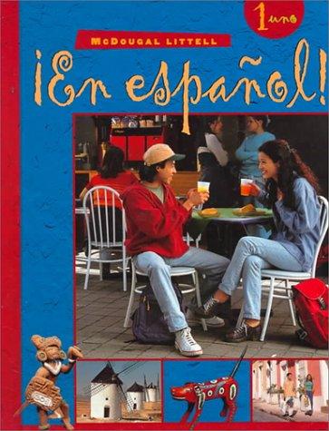 ¡En español!: Student Edition (hardcover) Level 1 2000 (Spanish Edition)