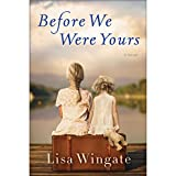 Book cover image for Before We Were Yours: A Novel