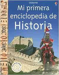 Mi Primera Enciclopedia De Historia: Internet Linked Titles in Spanish: Amazon.es: Hancock, David: Libros