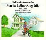 Un Libro Ilustrado Sobre Martin Luther King, Hijo, David A. Adler, 0823409910