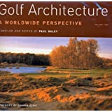 Golf Architecture: a Worldwide Perspective: Vol 2 by Paul Daley (2003-11-15)